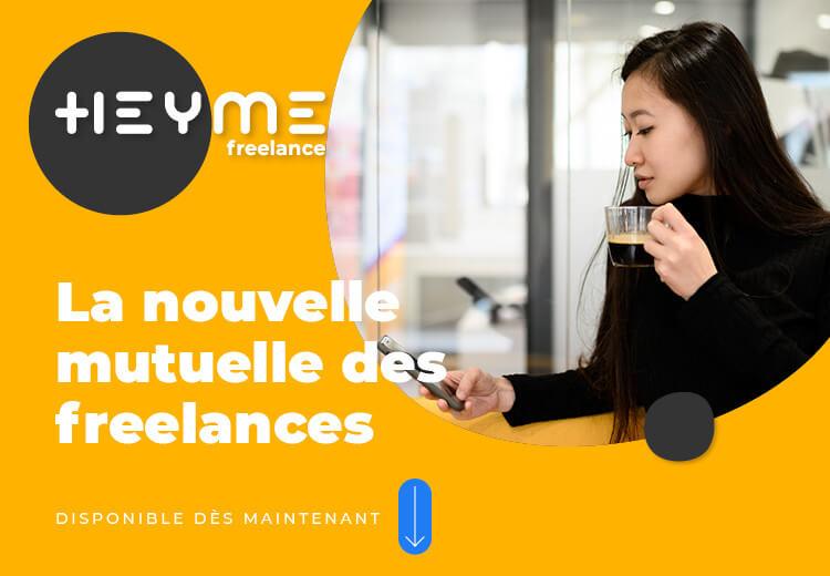 La mutuelle HEYME se lance sur le marché des indépendants avec son offre HEYME Freelance - Heyme